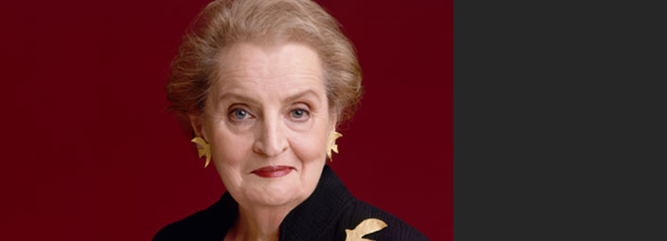 Women in Public Life: An Evening withMadeleine Albright